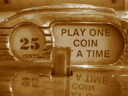 Play One Coin at a Time