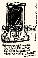 NaNoDrawMo 2010 - 3/50 iPhones Kill Discipline, Solitude & Boredom