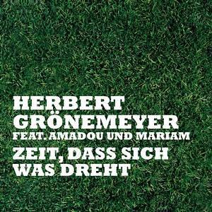 Herbert Gröneymeyer  - Zeit Dass Sich Was Dreht