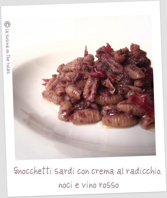 gnocchetti sardi con crema al radicchio, noci e vino rosso