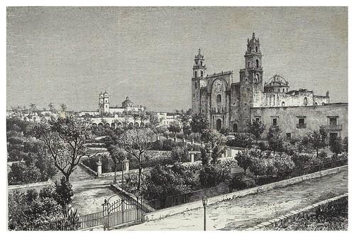 022-Catedral de Merida-Les Anciennes Villes du nouveau monde-1885- Désiré Charnay