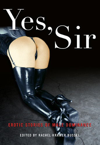 Yes, Ma'am: Erotic Stories of Female Dominance see the website here