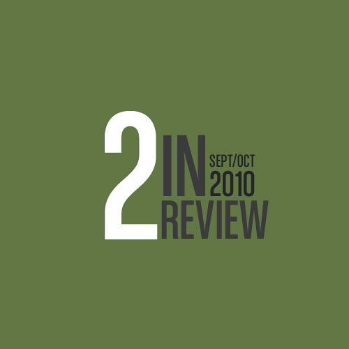 two in review: july/august 2010