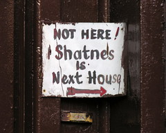 Not here! Shatnes is next house
