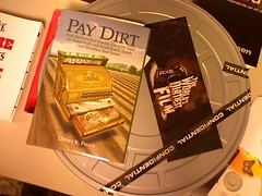 Pay Dirt & The World's Dirtiest Film
