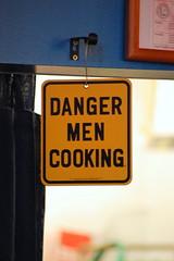 Danger - Men Cooking
