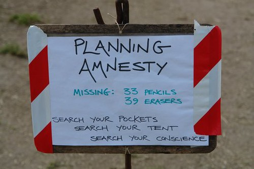 PLANNING AMNESTY Missing: 33 Pencils, 39 Erasers. Search your pockets, search your tent, search your conscience