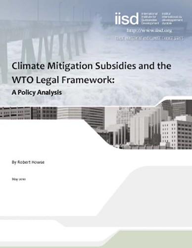 參與地球高峰會(1992)後,加拿大經費支持成立IISD,現為1 50位員工的國際環境組織,此為2010年出版有關減緩氣候變遷的最新報告。