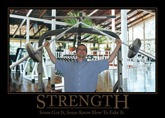 Strength: Some got it, some know how to fake it