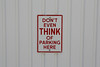 DON'T EVEN THINK OF PARKING HERE (Leo Reynolds) Tags: groupbadsigns groupno 10up3 31000th canon eos 350d 0003sec f11 iso400 95mm 0ev signbad xleol30x signno hpexif xratio3x2x sign xx2007xx