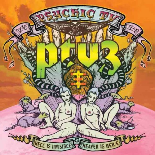 PSYCHIC TV: Hell Is Invisible, Heaven is Her/e (Sweet Nothing 2007)