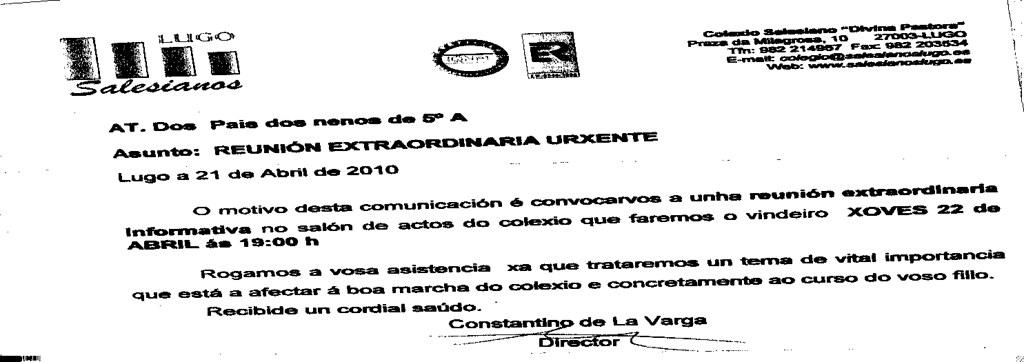 Convocatoria de hoy para mañana, para zanjar el asunto de la niña de Lugo