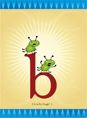 little b is for little bugs!