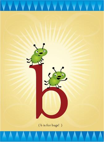 little b is for little bugs!