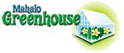 Mahalo Greenhouse