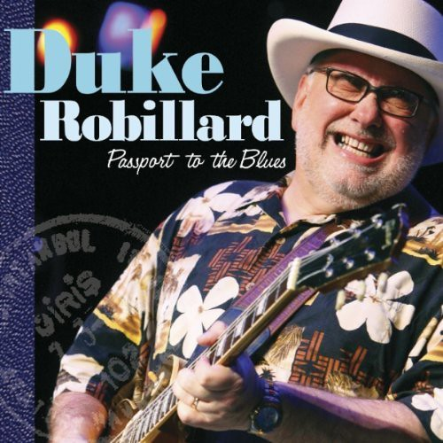 Duke Robillard – Passport To The Blues