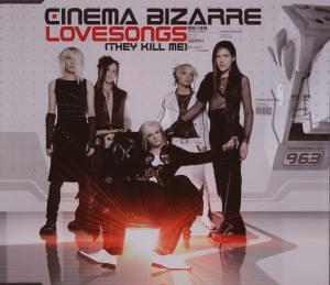 Cinema Bizarre - Lovesong (They Kill Me) (9)