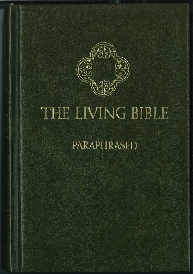 Living Bible By Kenneth N Taylor Internet Bible Catalog border=