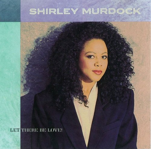 The Mixes And The Dubs Shirley Murdock My Frankie