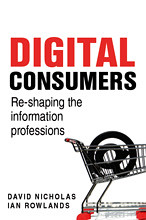 Digital Consumers: Reshaping the Information Professions