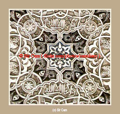 Islamic Art: The Alhambra, Spain (Sir Cam) Tags: spain god patterns andalucia arabic espana arab alhambra moorish granada moors muslims calligraphy allah islamic alandalus thealhambra aplusphoto theperfectphotographer
