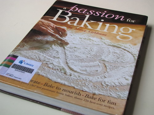 A Passion for Baking by Marcy Goldman
