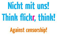 Nicht mit uns! Think flickr, think!