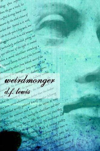 Weirdmonger by D F Lewis