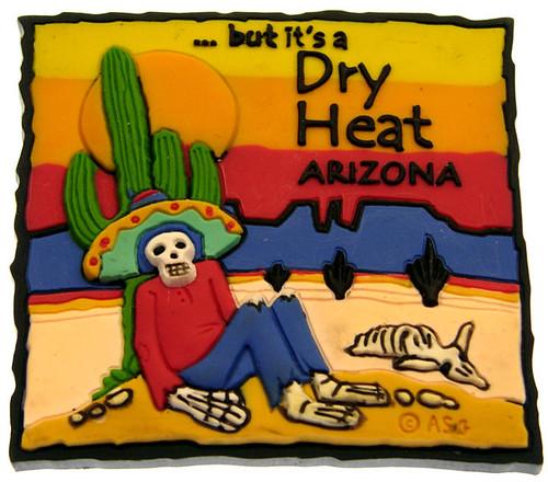 Arizona dry heat by RefrigeratorMag.net.