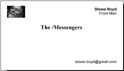 Stowe Boyd and the /Messengers
