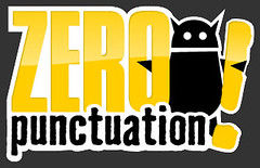 "Zero Punctuation – groundbreaking video review series starring Ben ""Yahtzee"" Croshaw"