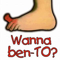 Wanna Ben-TO?