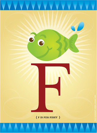 F is for Fishy!