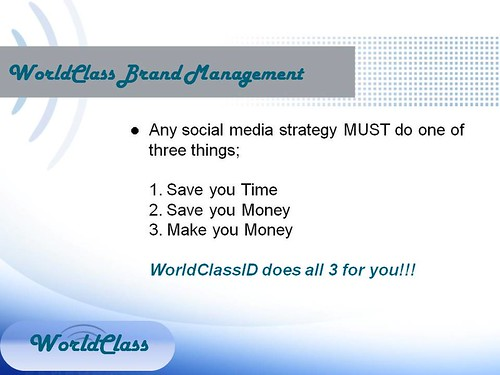3.Social Media Marketing – Save Time, Save Money, Make Money by WorldClassID
