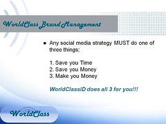 3.Social Media Marketing  Save Time, Save Money, Make Money (WorldClassID) Tags: makemoney savemoney savetime socialmediamarketing automatedsocialmediamarketing