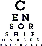 Censorship Causes Blindness (by Andréia)