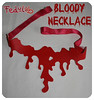BLoody Necklace