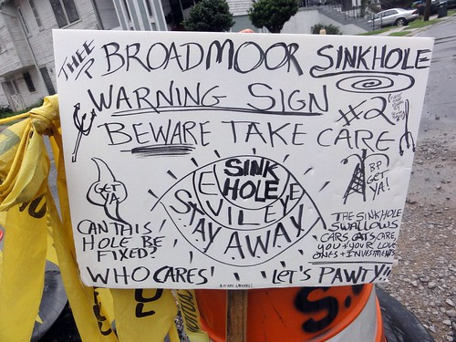 Thee Broadmoor Sinkhole Warning Sign #2