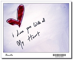 "-- i love u --- \ ___ "" by me "" ( Bonita  -   -) Tags: love all with heart you"