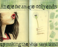 An eye for an eye (Lucia Whittaker) Tags: art moleskine colors girl pencil drawing quote diary blow lucia dandylion crosshatch mahatmagandhi jounal bool