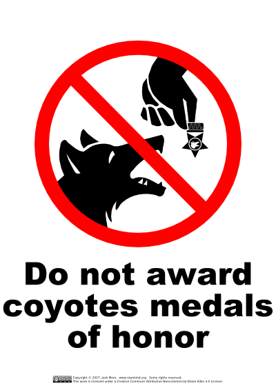 Do not award coyotes medals of honor
