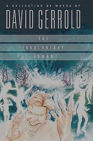 Involuntary Human