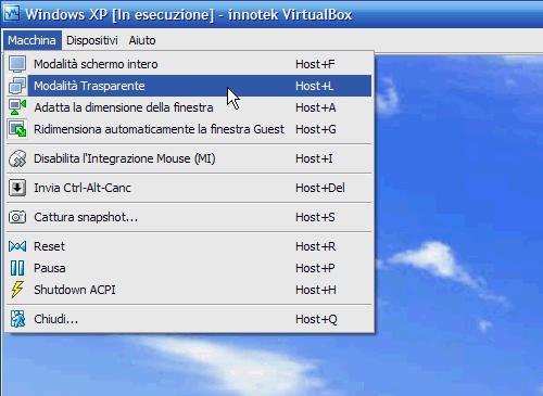 Fig. 8 - VirtualBox 1.5 - Attivazione modalità trasparente