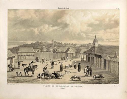 032-Plaza de San Carlos de Chiloe en 1835-Atlas de la historia física y política de Chile-1854-Claudio Gay