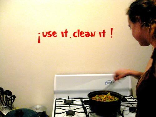 Use It! Clean It!