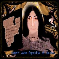 """Saint John - The Apostle (""""God Through Anne Terri With The Holy Spirit) Tags: god papyrus saintjohn apostlejohn"""