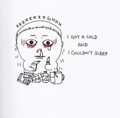 I got a cold (I make piccies.) Tags: cold illustration flu illust