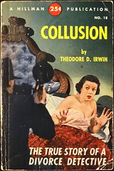 Hillman 18 (1949). Photo Cover (lhboudreau) Tags: illustration book coverart illustrations books paperback story divorce novel hillman 1949 irwin paperbacks bookart detective collusion photocover paperbackbook paperbackbooks vintagepaperback vintagepaperbacks vintagepaperbackcover theodoreirwin paperbackcoverart vintagepaperbackcovers hillmanbooks hillmanbook hillmanpaperback hillmanpaperbacks hillman18 theodoredirwin divorcedetective