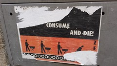 Consume, consume and die! (Daniel Villar-Onrubia) Tags: activism