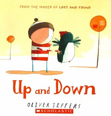 Up and Down (Vernon Barford School Library) Tags: new fiction friends up birds found lost reading book penguins high oliver friendship library libraries flight reads down books read paperback adventure cover junior novel covers bookcover middle vernon recent bookcovers paperbacks novels fictional picturebooks jeffers barford softcover oliverjeffers vernonbarford softcovers picturebooksforchildren 9780545437080